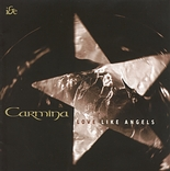 Carmina - 'Love Like Angels'